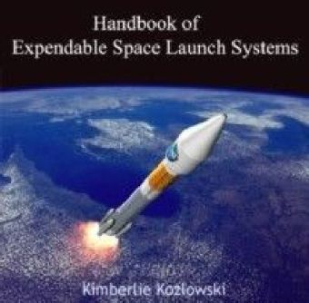 Handbook of Expendable Space Launch Systems