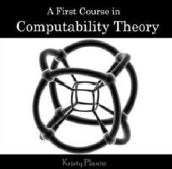A First Course in Computability Theory