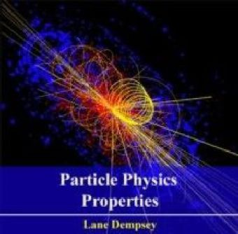 Particle Physics Properties
