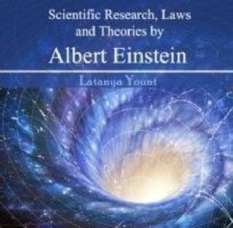 Scientific Research, Laws and Theories by Albert Einstein