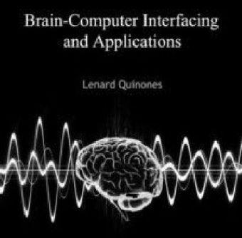 Brain-Computer Interfacing and Applications