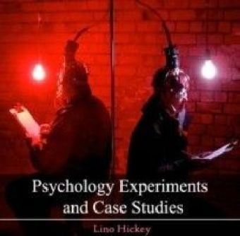 Psychology Experiments and Case Studies