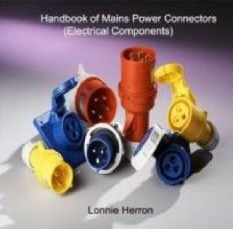 Handbook of Mains Power Connectors (Electrical Components)