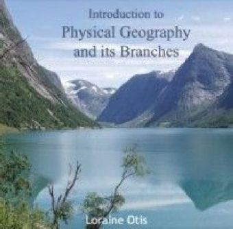 Introduction to Physical Geography and its Branches