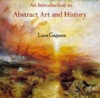 Introduction to Abstract Art and History, An