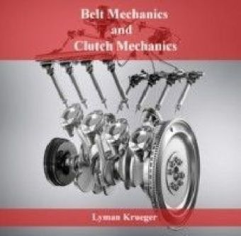 Belt Mechanics and Clutch Mechanics