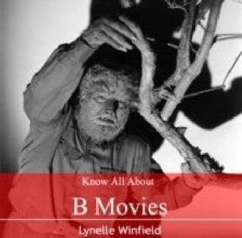Know All About B movies