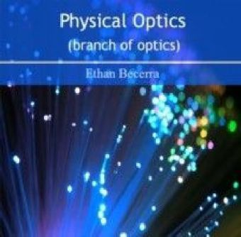 Physical Optics (branch of optics)