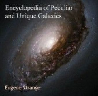 Encyclopedia of Peculiar and Unique Galaxies