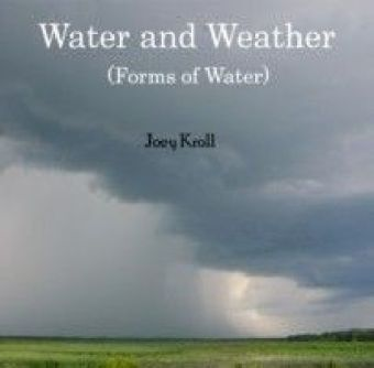 Water and Weather (Forms of Water)