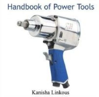 Handbook of Power Tools