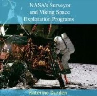 NASA's Surveyor and Viking Space Exploration Programs