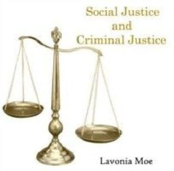 Social Justice and Criminal Justice