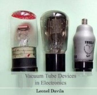 Vacuum Tube Devices in Electronics