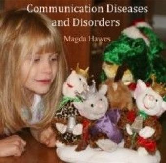 Communication Diseases and Disorders