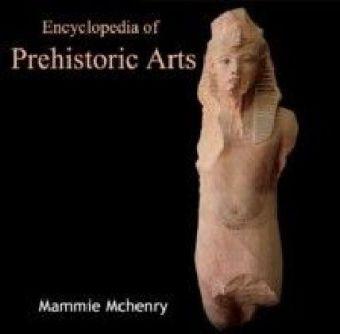 Encyclopedia of Prehistoric Arts