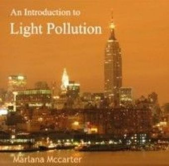 Introduction to Light Pollution, An