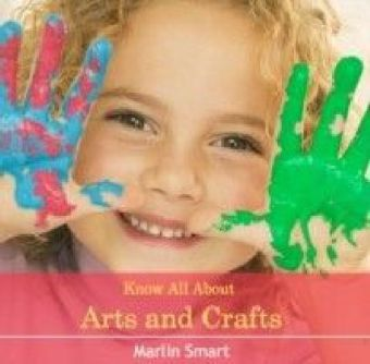 Know All About Arts and Crafts
