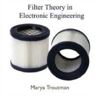 Filter Theory in Electronic Engineering