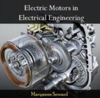 Electric Motors in Electrical Engineering