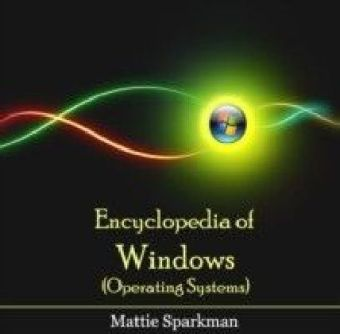Encyclopedia of Windows (Operating Systems)