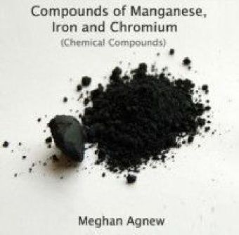 Compounds of Manganese, Iron and Chromium (Chemical Compounds)