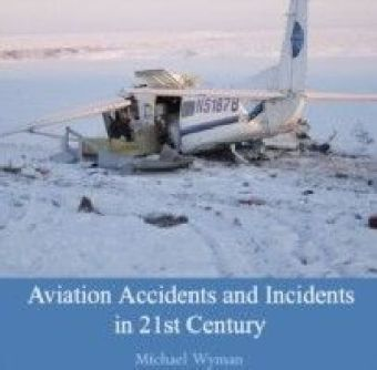 Aviation Accidents and Incidents in 21st Century