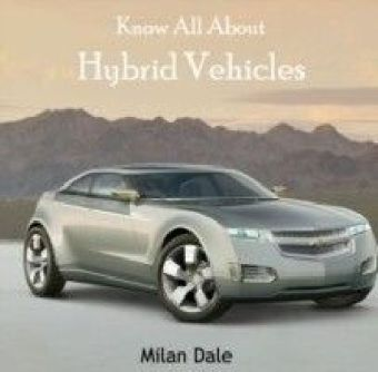 Know All About Hybrid Vehicles