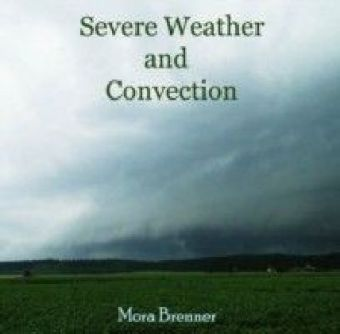 Severe Weather and Convection
