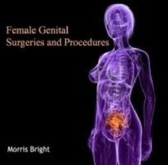 Female Genital Surgeries and Procedures