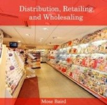 Distribution, Retailing, and Wholesaling