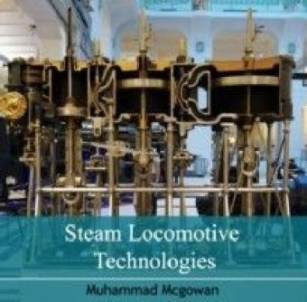 Steam Locomotive Technologies