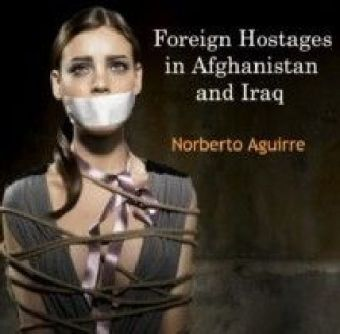 Foreign Hostages in Afghanistan and Iraq