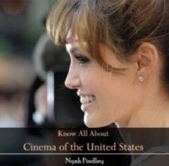 Know All About Cinema of the United States