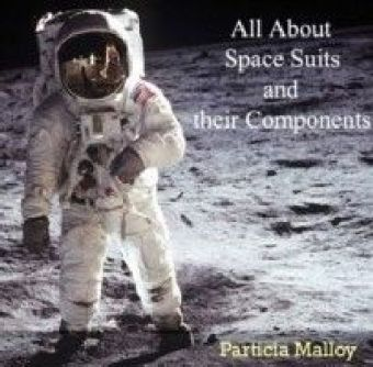 All About Space Suits and their Components