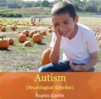 Autism (Neurological disorder)