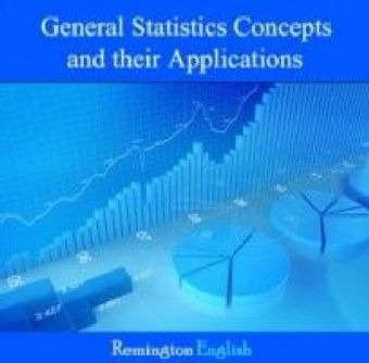 General Statistics Concepts and their Applications