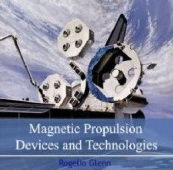 Magnetic Propulsion Devices and Technologies