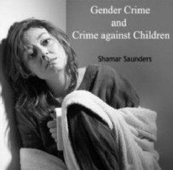 Gender Crime and Crime against Children
