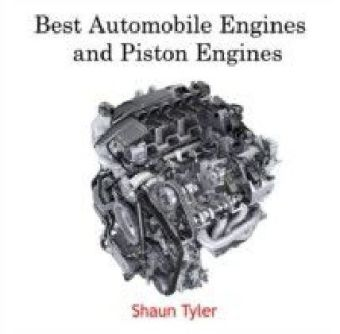 Best Automobile Engines and Piston Engines