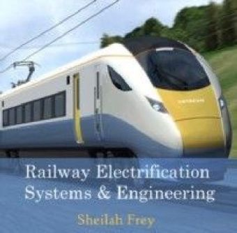 Railway Electrification Systems & Engineering