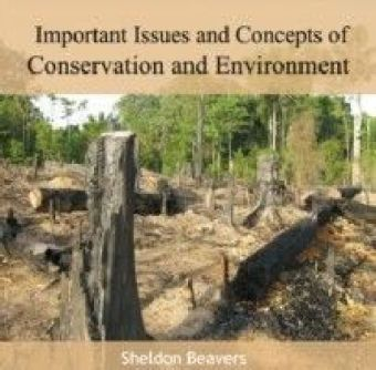 Important Issues and Concepts of Conservation and Environment