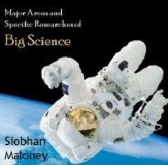 Major Areas and Specific Researches of Big Science