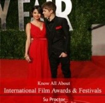 Know All About International Film Awards & Festivals