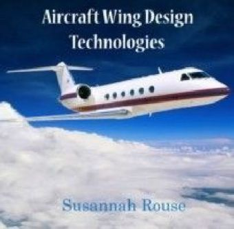 Aircraft Wing Design Technologies
