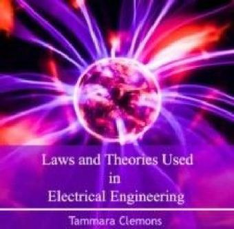 Laws and Theories Used in Electrical Engineering