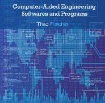 Computer-Aided Engineering Softwares and Programs