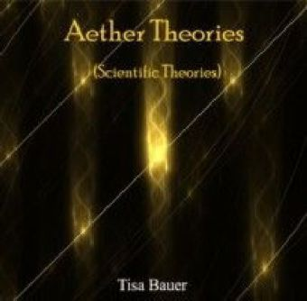 Aether Theories (Scientific Theories)
