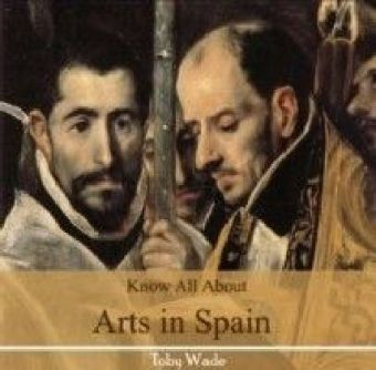 Know All About Arts in Spain