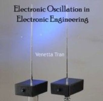 Electronic Oscillation in Electronic Engineering